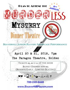 2018 Showcase - The Murderless Mystery Dinner Theatre! @ The Paragon Theatre | Holden | Alberta | Canada