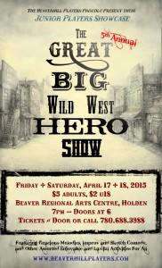 The Great Big Wild West Hero Show